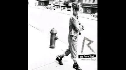 Премиера!! Rihanna - We found love ft Calvin Harris