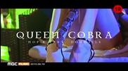 # Бг Превод # Nop. K - Queen Cobra (feat. Don Mills) [hd]