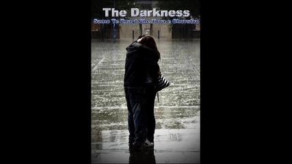 The Darkness - Samo Te Znaqt Che Tova e Chuvstvo