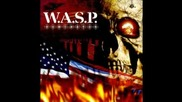 W. A. S. P. - Heavens Hung In Black
