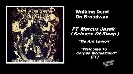 Walking Dead On Broadway - We Are Legion