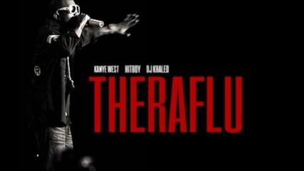 Kanye West - Theraflu ft. Dj Khaled & Dj Pharris