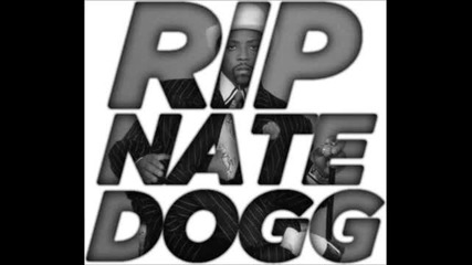 The Game - All Dogs Go To Heaven R I P Nate Dogg