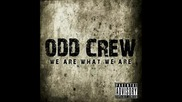 Odd Crew - We All Die (превод)