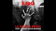 Kap G feat. T.i. & David Banner - La Policia Remix *аудио*