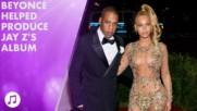 How Beyoncé helped Jay Z produce his album 4:44