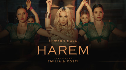 Emilia x Edward Maya x Costi - Harem club mix