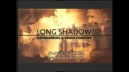 Дългата сянка -1- Спомени и мнения