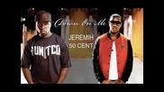 Jeramih i 50 cent - Down on me + Превод