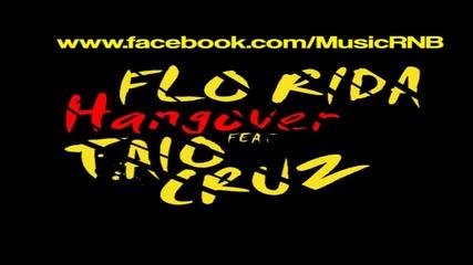 Flo Rida ft. Taio Cruz - Hangover