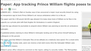 APP TRACKING PRINCE WILLIAM FLIGHTS POSES TERROR RISK