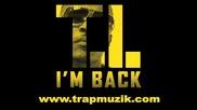 убииствен трак на T.i. - Im Back