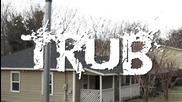 T.r.u.b. - Gunnin