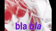 тъпотия - bla bla