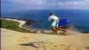 Страхотно забавление в Нова Зеландия- Sandboarding Supertramp Style ..