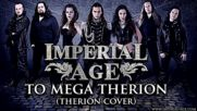 Imperial Age - To Mega Therion