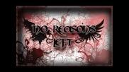 No Reasons Left - Робски чувства (artery cover)