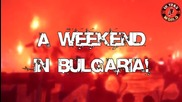 HD* Филм на Ultras World за сериозните агитки в България - ЦСКА, Локо Пд, Ботев Пд, Левски