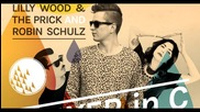 Lilly Wood & The Prick And Robin Schulz - Prayer In C ( Robin Schulz Remix )