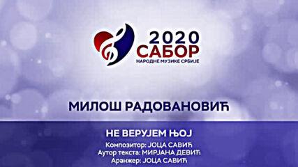 Milos Radovanovic - Ne verujem njoj Sabor narodne muzike Srbije 2020.mp4