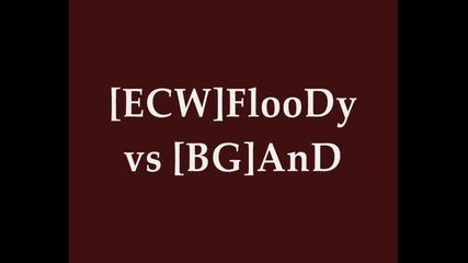 [ecw]floody vs [bg]and