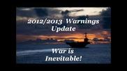 2012 2013 Warnings Update #1_war Is Inevitable!