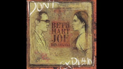 Beth Hart and Joe Bonamassa - Погрижи се за мен!