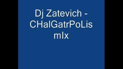 Dj Zatevich - Chalgatropolis Mix