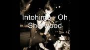 Intohimo - Oh Sherwood