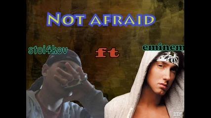 No afraid