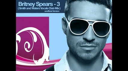 Britney Spears - 3 Remix