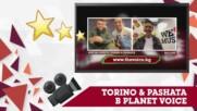 """PLANET VOICE: ИНТЕРВЮ С TORINO & PASHATA ЗА """"QUEEN & KING"""""""