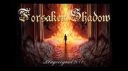 Forsaken Shadow - Ulterior Motive