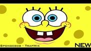 [ T R A P ] Spongebob - Trapmix