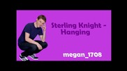Sterling Knight - Hanging With Lyrcis