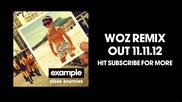 Example - Close Enemies (woz Remix)