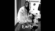 Jojo - Running on Empty + Download Link ( Ексклузивният албум )