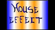 House Effect (original Song)