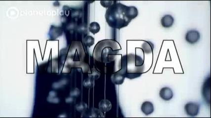 New ! Магда - Вляво черна, вдясно руса (official Video)