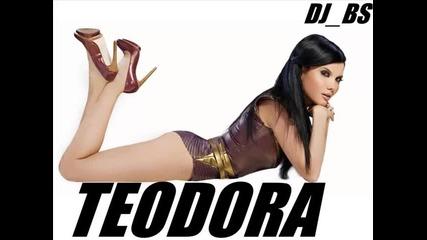 New! * Теодора - Онази Remix C D R I P