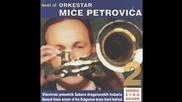 Orkestar Mice Petrovica - Milenkovo kolo - (Audio 2004)