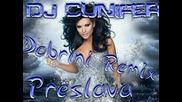 Preslava - Dobrini Remix 2011!!new!!*ново*