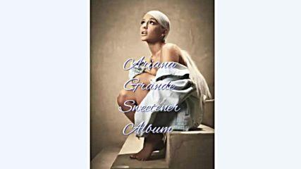 Ariana Grande - Sweetener(audio Only)