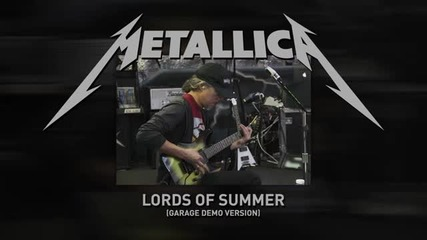 Metallica - Lords of Summer (garage demo version) 2014