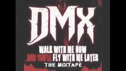 Dmx - The Boy Go Off Feat. Big Sha
