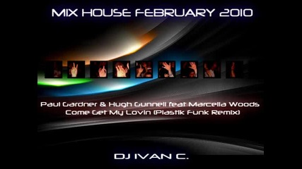 New Best Mix House Music - February 2010 - Dj Ivan C.