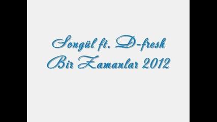 Songul ft. D-fresh - Bir Zamanlar 2012 Beatby Djveyso - Youtube