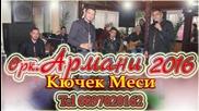 Oрк.армани Кючек Меси 2016