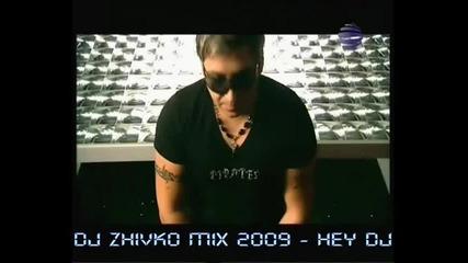 Dj Jivko Mix 2009 - Hej Dj (official video)