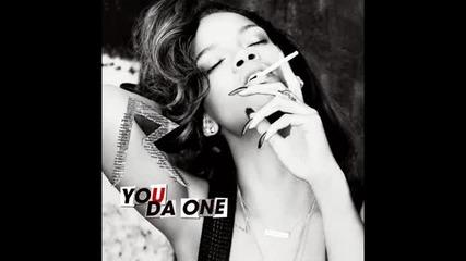 За първи път в сайта. Цялата песен + Линк за сваляне. Rihanna - You Da One